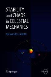 Stability and Chaos in Celestial Mechanics by Alessandra Celletti