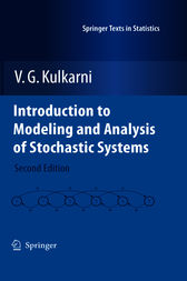 Introduction to Modeling and Analysis of Stochastic Systems by V. G. Kulkarni