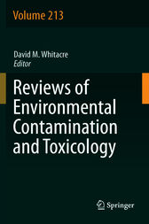 Reviews of Environmental Contamination and Toxicology Volume 213 by David M. Whitacre
