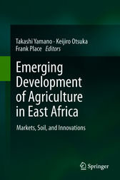Emerging Development of Agriculture in East Africa by Takashi Yamano