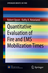 Quantitative Evaluation of Fire and EMS Mobilization Times by Robert Upson