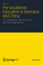 Pre-vocational Education in Germany and China by Jun Li