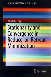 Stationarity and Convergence in Reduce-or-Retreat Minimization by Adam B. Levy