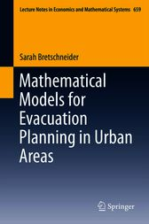 Mathematical Models for Evacuation Planning in Urban Areas by Sarah Bretschneider