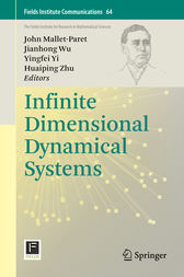 Infinite Dimensional Dynamical Systems by John Mallet-Paret