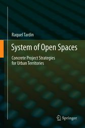 System of Open Spaces by Raquel Tardin