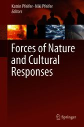 Forces of Nature and Cultural Responses by Katrin Pfeifer
