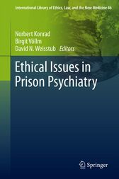 Ethical Issues in Prison Psychiatry by Norbert Konrad