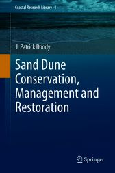 Sand Dune Conservation, Management and Restoration by J. Patrick Doody