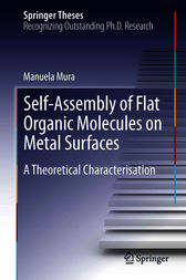 Self-Assembly of Flat Organic Molecules on Metal Surfaces by Manuela Mura