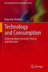 Technology and Consumption by Ruby Roy Dholakia