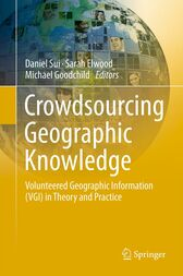 Crowdsourcing Geographic Knowledge by Daniel Sui