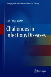 Challenges in Infectious Diseases by I.W. Fong