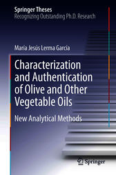 Characterization and Authentication of Olive and Other Vegetable Oils by María Jesús Lerma García