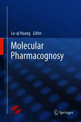 Molecular Pharmacognosy by Lu-qi Huang