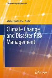 Climate Change and Disaster Risk Management by Walter Leal Filho