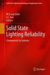Solid State Lighting Reliability by W.D. van Driel