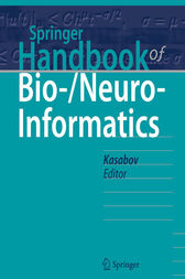 Springer Handbook of Bio-/Neuro-Informatics by Nikola Kasabov