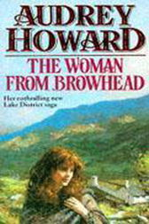 The Woman From Browhead by Audrey Howard
