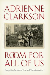 Room for All of Us by Adrienne Clarkson