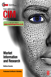 CIM Coursebook Marketing Information and Research by Matthew Housden