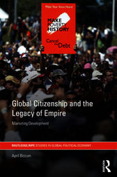 Global Citizenship and the Legacy of Empire by April Biccum