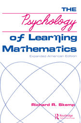 The Psychology of Learning Mathematics by Richard R. Skemp