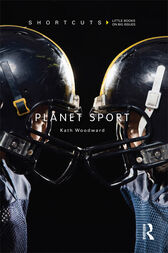 Planet Sport by Kath Woodward