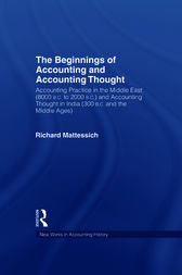 The Beginnings of Accounting and Accounting Thought by Richard Mattessich
