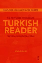 The Routledge Intermediate Turkish Reader by Senel Symons