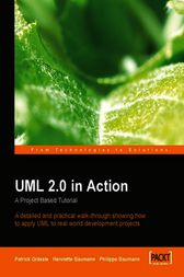 UML 2.0 in Action A project-based tutorial by Henriette Baumann