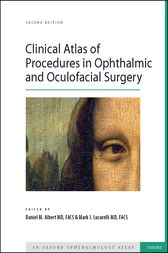 Clinical Atlas of Procedures in Ophthalmic and Oculofacial Surgery by Daniel  M Albert