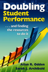 Doubling Student Performance by Allan R. Odden