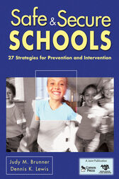 Safe & Secure Schools by Judy M. Brunner