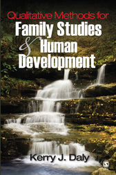 Qualitative Methods for Family Studies and Human Development by Kerry J. Daly