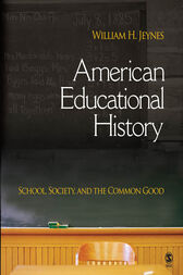 American Educational History by William H. Jeynes