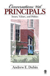 Conversations With Principals: Issues, Values, and Politics