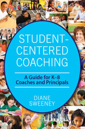 Student-Centered Coaching by Diane Sweeney