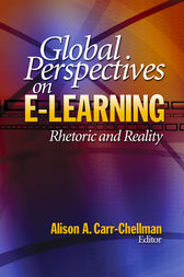 Global Perspectives on E-Learning by Alison A. Carr-Chellman