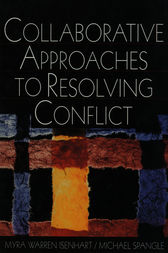 Collaborative Approaches to Resolving Conflict by Myra Warren Isenhart