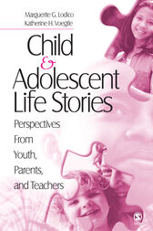 Child and Adolescent Life Stories by Katherine H. Voegtle