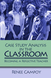 Case Study Analysis in the Classroom by Renee W. Campoy