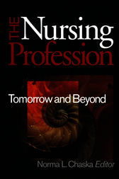 The Nursing Profession by Norma L. Chaska