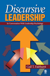 Discursive Leadership by Gail T Fairhurst