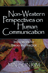 Non-Western Perspectives on Human Communication by Min-Sun Kim