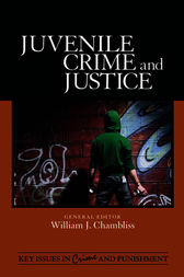 Juvenile Crime and Justice by William J. Chambliss