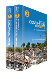 Encyclopedia of Consumption and Waste by Carl A. Zimring