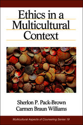Ethics in a Multicultural Context by Sherlon P. (Patricia) Pack-Brown