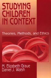 Studying Children in Context by M. Elizabeth Graue