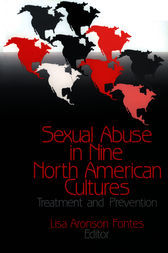 Sexual Abuse in Nine North American Cultures by Lisa A. Fontes